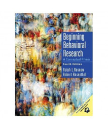 Beginning Behavioral Research: A Conceptual Primer (4th Edition)