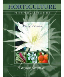 Horticulture: Principles and Practices (3rd Edition)      (Hardcover)