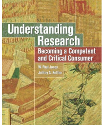Understanding Research: Becoming a Competent and Critical Consumer      (Paperback)