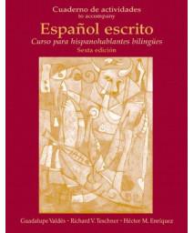 Cuaderno de Actividades (Workbook) for Español escrito: Curso para hispanohablantes bilingües      (Paperback)