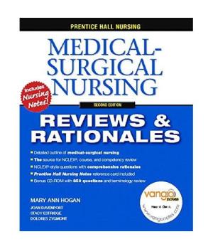 Prentice-Hall Nursing Reviews & Rationales: Medical-Surgical Nursing, 2nd Edition