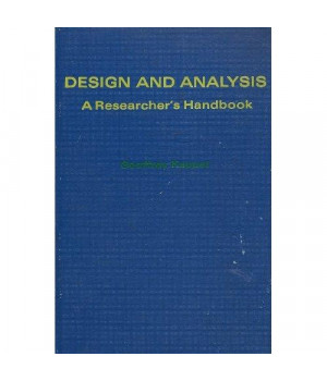 Design and Analysis: An Experimenter's Handbook (Prentice-Hall series in experimental psychology)