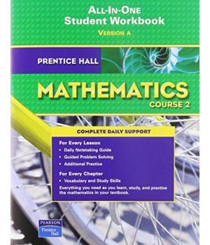 Prentice Hall Mathematics Course 2 All-in-one Student Workbook version A      (Paperback)