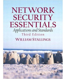 Network Security Essentials: Applications and Standards (3rd Edition)      (Paperback)