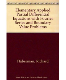 Elementary Applied Partial Differential Equations with Fourier Series and Boundary Value Problems      (Hardcover)