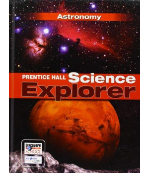 SCIENCE EXPLORER C2009 BOOK J STUDENT EDITION ASTRONOMY (Prentice Hall Science Explorer)      (Hardcover)