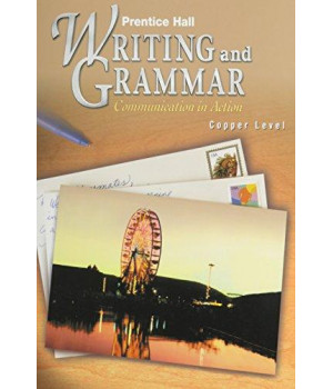 Prentice Hall Writing and Grammar: Communication in Action (Copper, Grade 6)      (Hardcover)