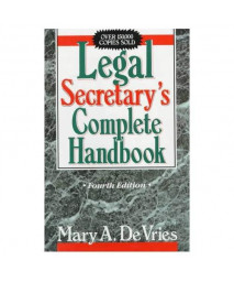 Legal Secretary's Complete Handbook, Fourth Edition