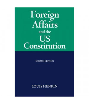 Foreign Affairs and the United States Constitution