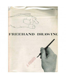 Freehand Drawing: A Primer
