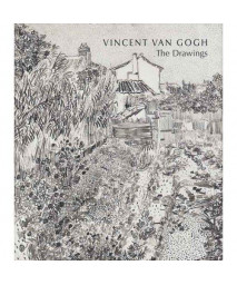 Vincent Van Gogh: The Drawings (Metropolitan Museum of Art Series)