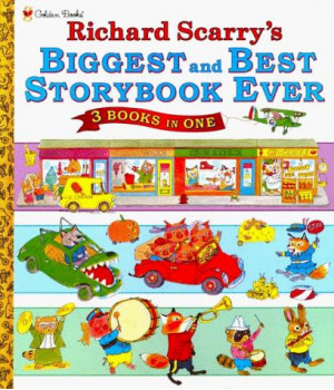 Biggest and Best Storybook Ever