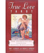The True Love Tarot: Secrets of Dating, Mating and Relating      (Hardcover)