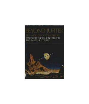 Beyond Jupiter: The Worlds of Tomorrow