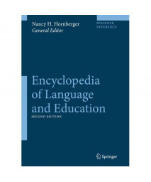 Encyclopedia of Language and Education (10 volume set)