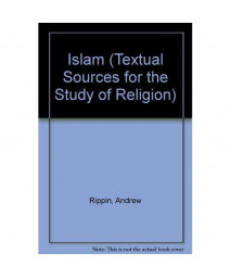 Islam (Textual Sources for the Study of Religion)