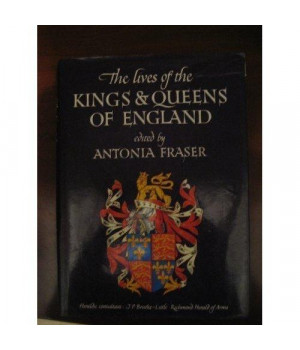The Lives of the Kings and Queens of England