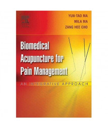 Biomedical Acupuncture for Pain Management: An Integrative  Approach, 1e
