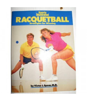 Racquetball: Strategies for Winning (Sports Illustrated)