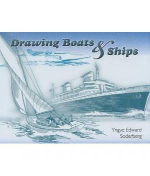 Drawing Boats and Ships (Dover Art Instruction)