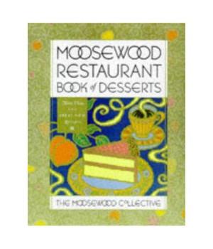 Moosewood Restaurant Book of Desserts