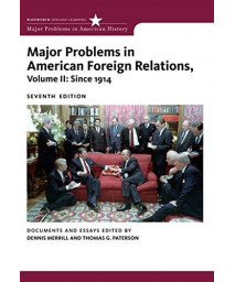 2: Major Problems in American Foreign Relations, Volume II: Since 1914 (Major Problems in American History Series)      (Paperback)