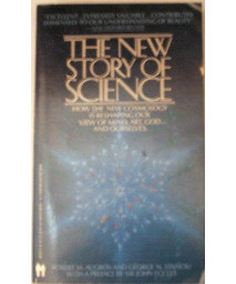 The New Story of Science: Mind and the Universe      (Mass Market Paperback)