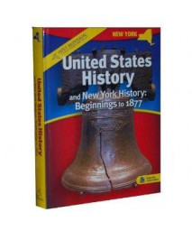 United States History and New York History: Beginnings to 1877      (Hardcover)