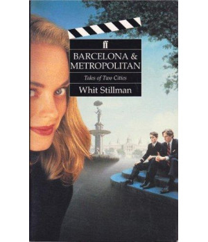 Barcelona and Metropolitan: A Tales of Two Cities (2 Screenplays)      (Paperback)