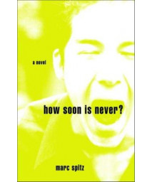 How Soon Is Never?: A Novel      (Paperback)