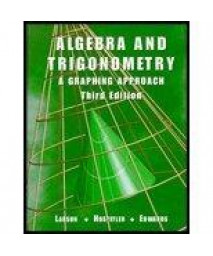 Algebra And Trigonometry: A Graphing Approach Third Edition      (Paperback)