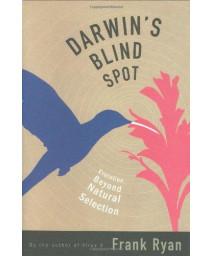 Darwin's Blind Spot: Evolution Beyond Natural Selection      (Hardcover)