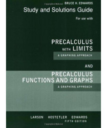 Student Solutions Guide for Larson/Hostetler/Edwards' Precalculus Functions and Graphs: A Graphing Approach, 5th and Precalculus with Limits: A Graphing Approach, AP* Edition, 5th      (Paperback)