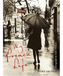 My French Life      (Hardcover)