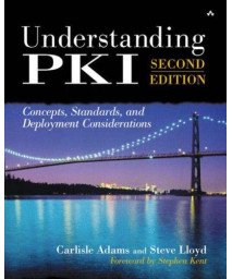Understanding PKI: Concepts, Standards, and Deployment Considerations (2nd Edition)      (Hardcover)