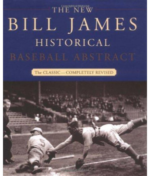 The New Bill James Historical Baseball Abstract      (Hardcover)