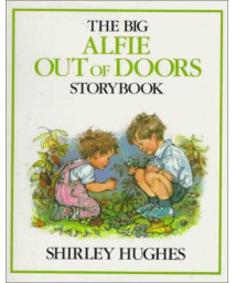 Big Alfie Out of Doors Storybook      (Hardcover)