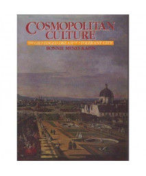 Cosmopolitan Culture: The Gilt-Edged Dream of a Tolerant City