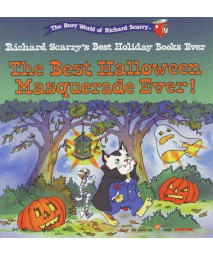 The Best  Halloween Masquerade Ever! (Richard Scarry's Best Holiday Books Ever)      (Paperback)
