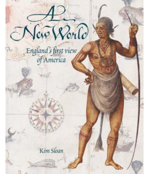 New World: England's First View of America      (Paperback)