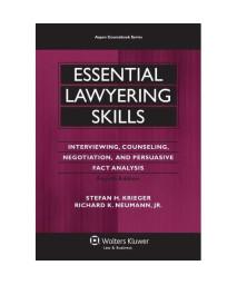 Essential Lawyering Skills, 4th Edition (Aspen Coursebooks)