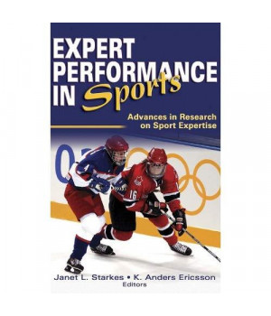 Expert Performance in Sports: Advances in Research on Sport Expertise