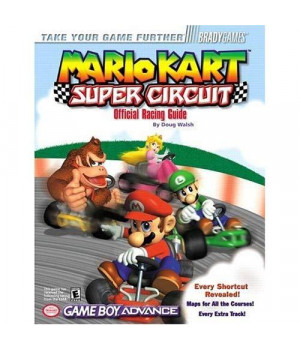 Mario Kart: Super Circuit Official Racing Guide (Bradygames Take Your Games Further)