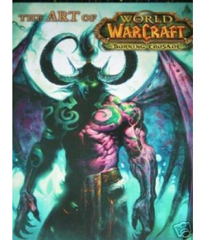 The Art of World of Warcraft: The Burning Crusade      (Hardcover)