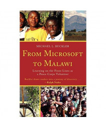 From Microsoft to Malawi: Learning on the Front Lines as a Peace Corps Volunteer