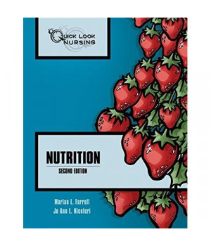 Quick Look Nursing: Nutrition