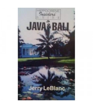 Hippocrene Insider's Guide to Java and Bali (Hippocrene Insider's Guides)