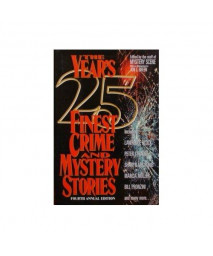 The Year's 25 Finest Crime & Mystery Stories (YEARS 25  FINEST CRIME AND MYSTERY STORIES) (No. 4)