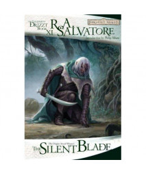 The Silent Blade: The Legend of Drizzt, Book XI