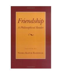 Friendship: A Philosophical Reader (Cornell Paperbacks)